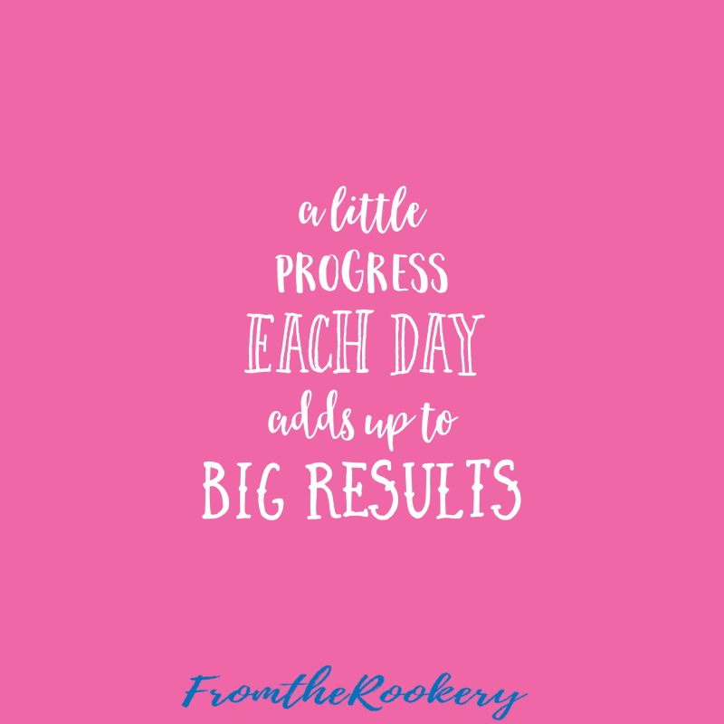 a little progress each day adds up to big results quote