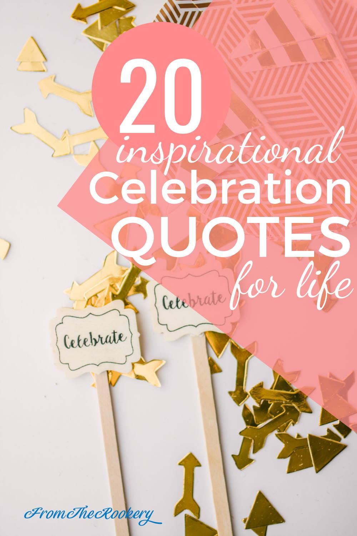 20 Celebration quotes