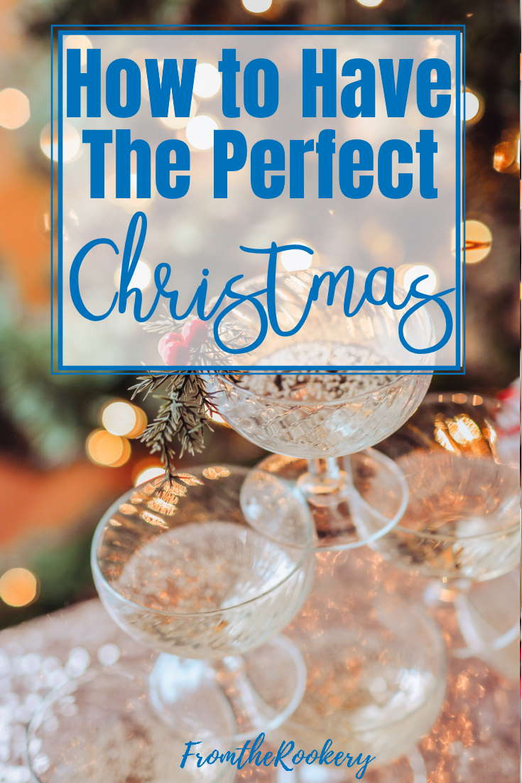 how to have the perfect Christmas
