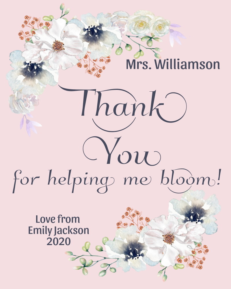 Thank you for helping me bloom teacher thank you gift