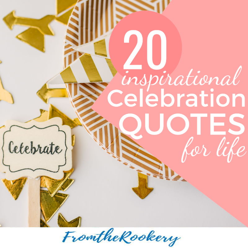 Inspirational Celebration Quotes