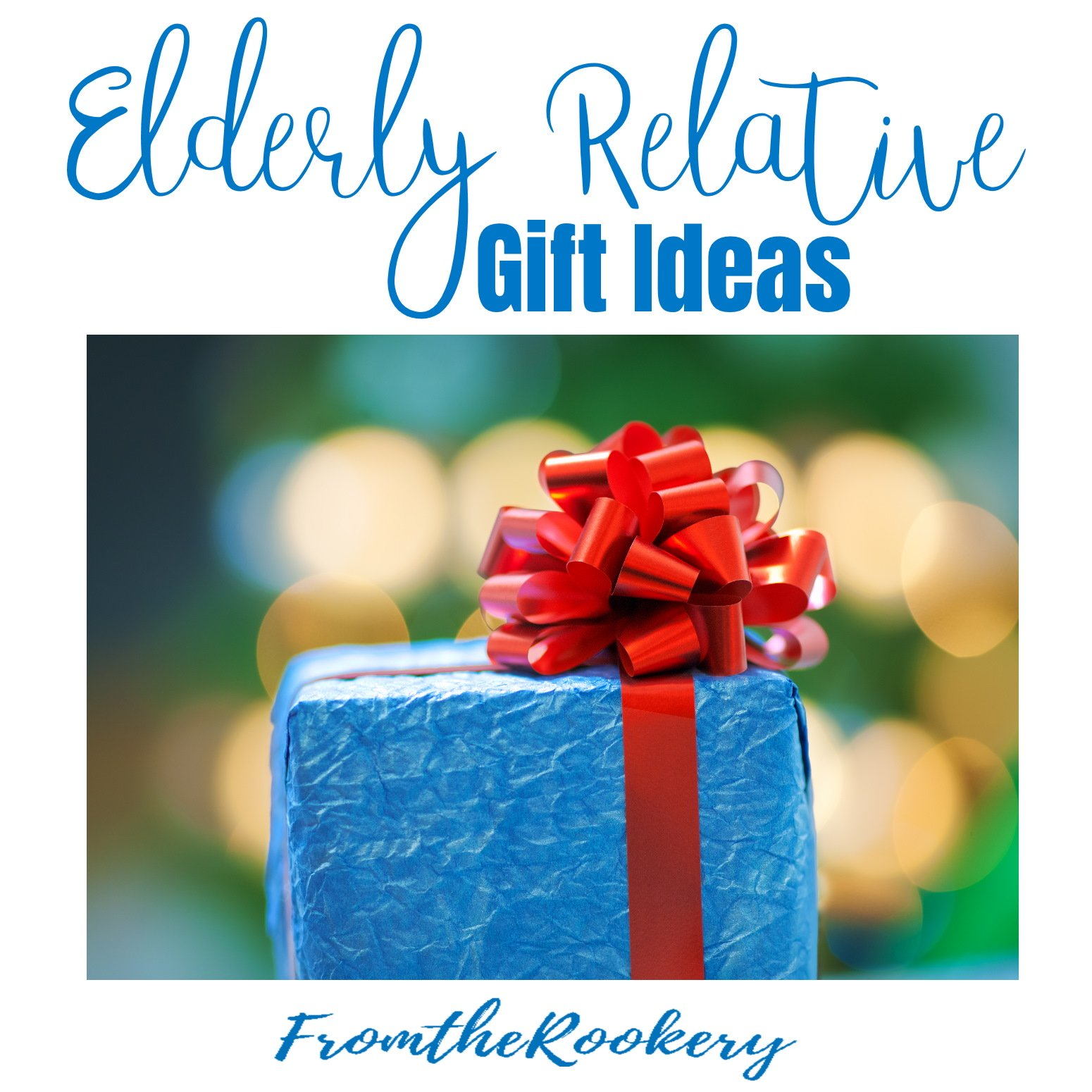 Elderly relative gift ideas