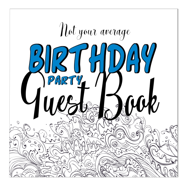 Not Your Average birthday party guest book