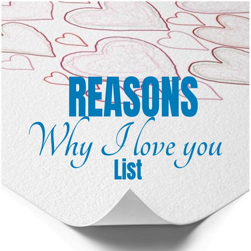 Reasons I love you list