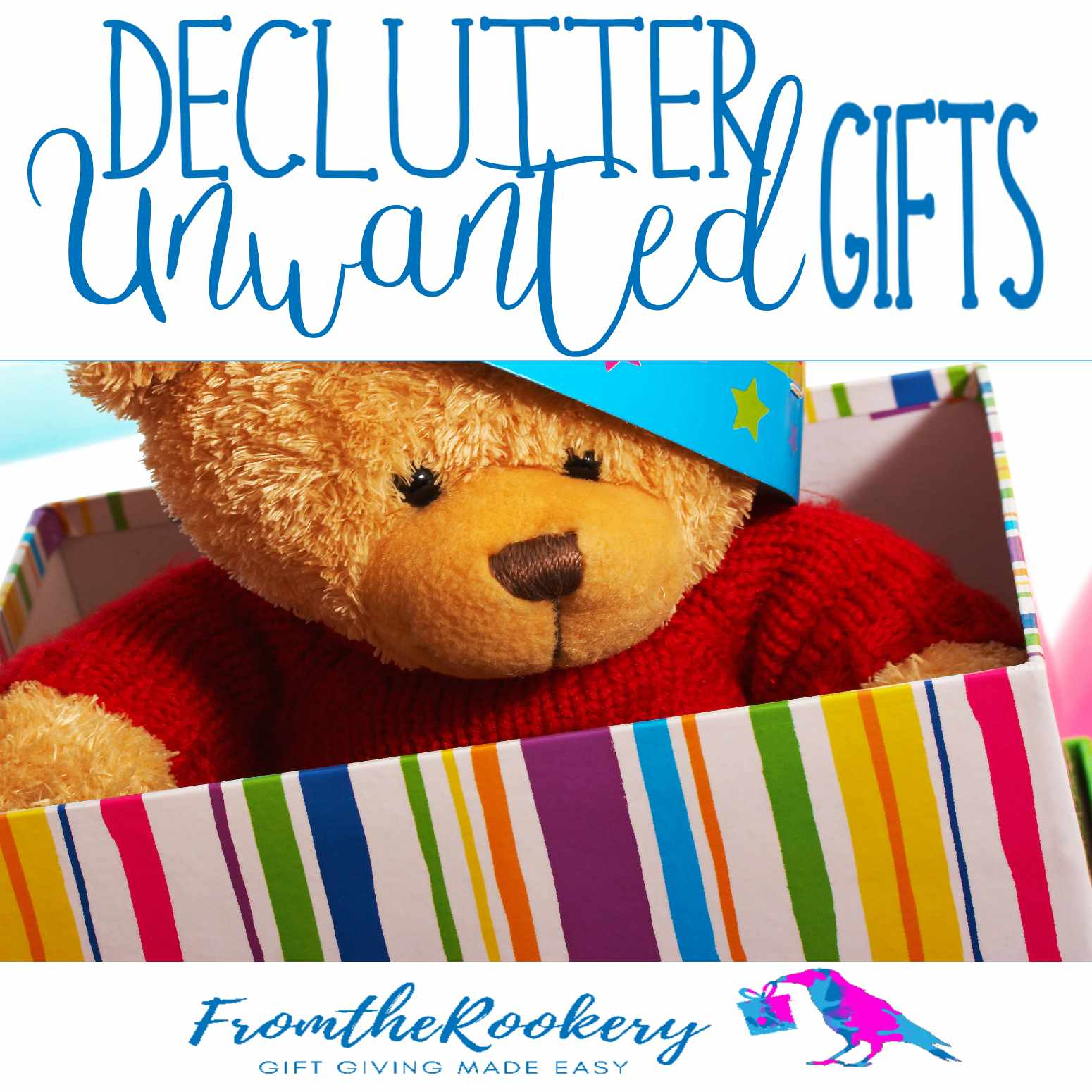 declutter unwanted gifts
